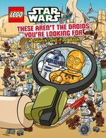 LEGO® Star Wars Lego Star Wars These Arent the Droids Youre Looking For  A SearchandFind Book