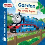 Thomas and Friends Gordon the Big Strong Engine