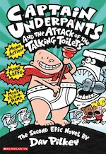Captain Underpants 2 Captain Underpants and the Attack of the Talking Toilets