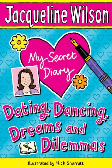 dating dancing dreams and dilemmas In this wonderfully written memoir of jacqueline wilson's life as a teenager, stories about family problems, first love, school life and friends build up a fascinating picture of a real teenager and her inner life.