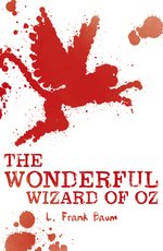 Scholastic Classics The Wonderful Wizard of Oz