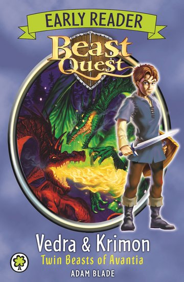 Beast Quest Early Reader 1 Vedra And Krimon Scholastic