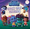 Super Monsters: Spooky Story Collection