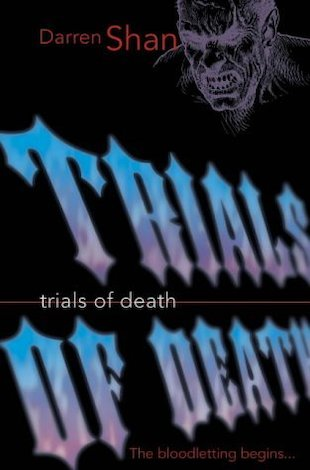 Trials of Death