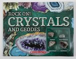 Rock On! Crystals and Geodes