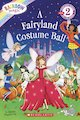 Rainbow Magic - A Fairyland Costume Ball