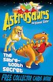 Astrosaurs: The Sabre-Tooth Secret