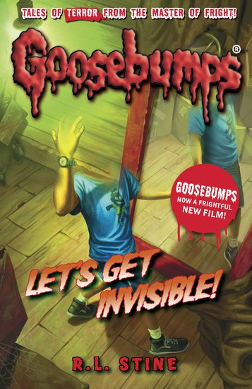 Goosebumps Let S Get Invisible Scholastic Kids Club