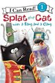 I Can Read! Splat the Cat: With a Bang and a Clang