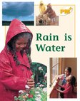 PM Yellow: Rain is Water (PM Plus Non-fiction) Levels 8, 9 x 6