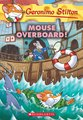 Geronimo Stilton: Mouse Overboard