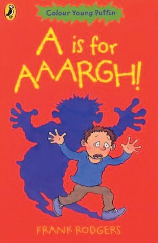 A is for AAARGH!