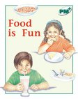 PM Green: Food is Fun (PM Plus Non-fiction) Levels, 14, 15 x 6