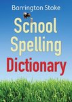 Barrington Stoke School Spelling Dictionary