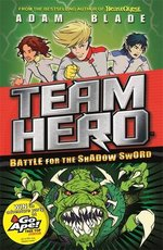 Team Hero: Battle for the Shadow Sword
