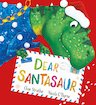 Dear Santasaur