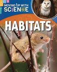 Moving Up with Science: Habitats