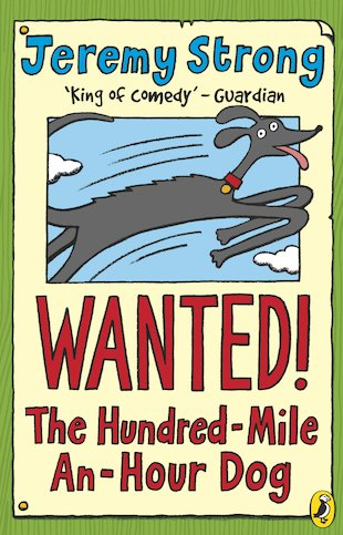 WANTED! The Hundred-Mile-An-Hour Dog