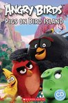 Angry Birds: Pigs on Bird Island (Book and CD)