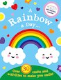 A Rainbow a Day... Over 30 crafts and activities to make you smile!