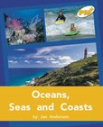 Oceans, Seas and Coasts PM Plus Non Fiction Level 22&23 Gold