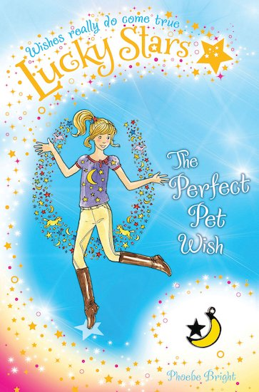Lucky Stars: The Perfect Pony Wish - Scholastic Kids' Club