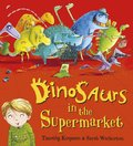 Dinosaurs in the Supermarket (Board Book)