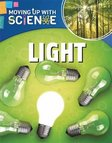 Moving Up with Science: Light