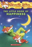 Geronimo Stilton: The Little Book of Happiness