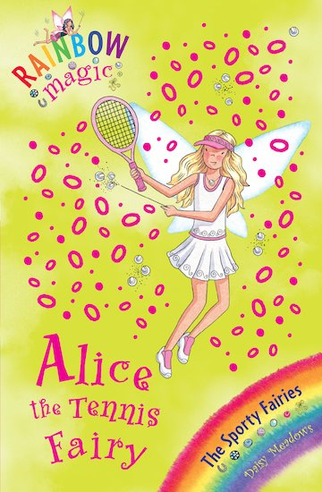 rainbow magic sporty fairies 62 alice the tennis fairy scholastic kids 39 club. Black Bedroom Furniture Sets. Home Design Ideas