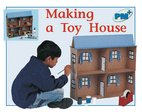 PM Blue: Making a Toy House (PM Plus Non-fiction) Levels 11, 12 x 6
