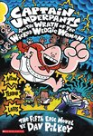 Captain Underpants and the Wrath of the Wicked Wedgie Woman (Colour Edition)