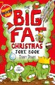 The Big Fat Christmas Joke Book