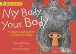 Wonderwise: My Body, Your Body – A Book About Human and Animal Bodies