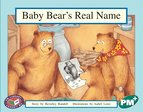 PM Green: Baby Bear's Real Name (PM Plus Storybooks) Level 14 x 6