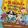 Yo Ho Ho! A-Pirating We'll Go