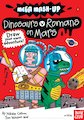 Mega Mash-Up: Dinosaurs v Romans on Mars
