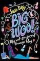 Big Woo! My Not-So-Secret Teenage Blog
