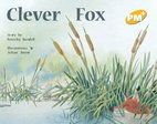 PM Yellow: Clever Fox (PM Plus Storybooks) Level 6 x 6