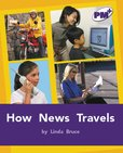 PM Purple: How News Travels (PM Plus Non-fiction) Levels 20, 21 x 6