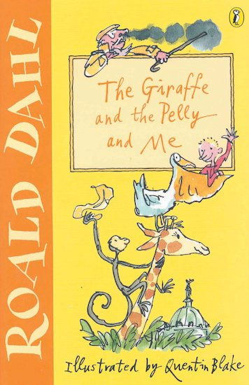 The Giraffe and the Pelly and Me - Scholastic Kids' Club