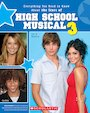 High School Musical 3: The Ultimate Unauthorized Guide to the Stars