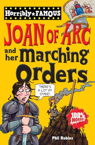 Joan of Arc and her Marching Orders