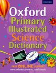Oxford Primary Illustrated Science Dictionary