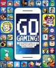 Go Gaming: The Total Guide to The World's Greatest Mobile Games