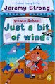 Pirate School - Just a Bit of Wind