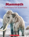 Mammoth - Questions for Scientists x 6