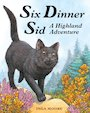 Six Dinner Sid: A Highland Adventure