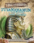 Lost and Found: Tutankhamun and Other Lost Tombs