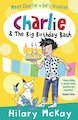 Charlie and the Big Birthday Bash